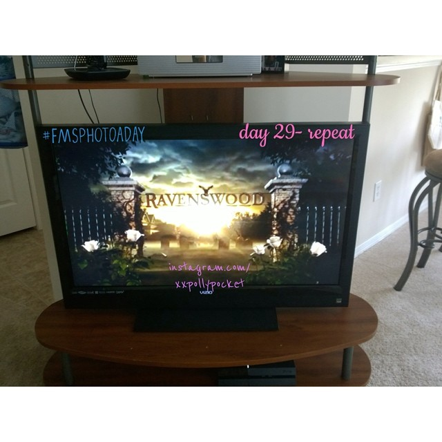 29. repeat #fmsphotoaday #littlemomentsapp I love to repeat watch ravenswood over and over and over. Too sad that it won't have another season. hope they wrap it up on PLL